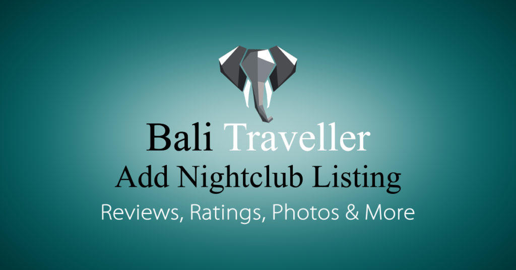 Add Bali Nightclub Listing